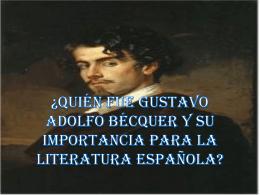 ¿Quién fue Gustavo Adolfo Bécquer y su importancia para la