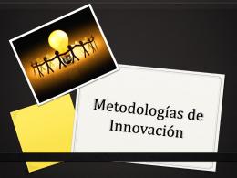 MetodologÃasInnov.. - ICT