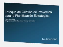 Enfoque de gestión de proyectos para la planificación estratégica