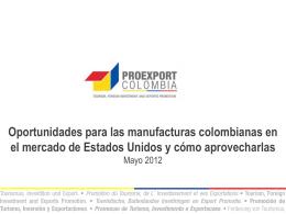 Oportunidades para las manufacturas Colombianas