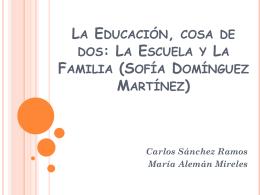 La Educación, cosa de dos: La Escuela y La Familia (Sofía