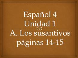 Español 4 Unidad 1 A. Los susantivios páginas 14-15
