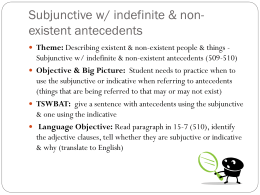 The subjunctive with indefinite and nonexistent