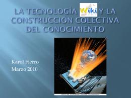 la tecnología wiki y la construcción colectiva del conocimiento
