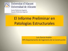 El Informe Preliminar en Patologías Estructurales