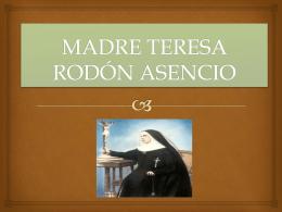 MADRE TERESA RODON ASENCIO