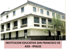 Diapositiva 1 - Institución Educativa San Francisco de Asís