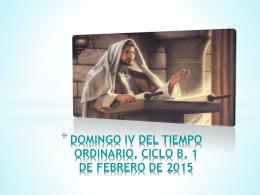 DOMINGO IV DEL TIEMPO ORDINARIO, CICLO B, 1 DE FEBRERO