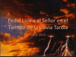 Pedid Lluvia al Señor en el Tiempo de la Lluvia Tardía