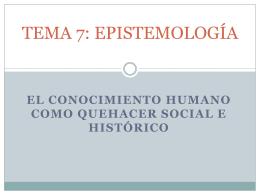 TEMA 7: EPISTEMOLOGÍA