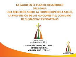 Reflexión sobre Salud Plan de Desarrollo 2012- 2015