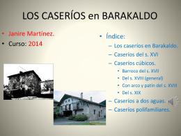 Los caseríos en Barakaldo.