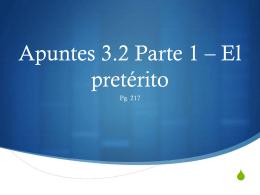Apuntes 3.2 Parte 1 * El pretérito - LexSpanish1-2