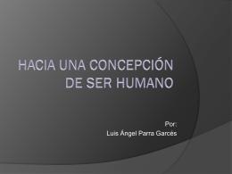 hacia una concepción de ser humano