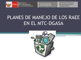 PLANES DE MANEJO DE LOS RAEE EN EL MTC
