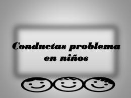 Conductas problema en niños