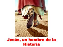Jesús, un hombre de la Historia