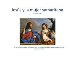 Jesús y la mujer samaritana S.Juan 4: 1-42