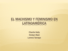 El machismo y feminismo en Hispanoamérica