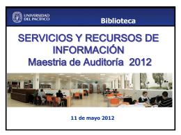 11. Servicios y recursos de información : Maestria