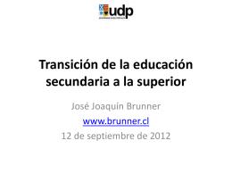Transición desde la secundaria a la educación superior (terciaria)