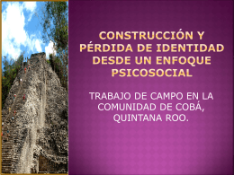 CONSTRUCCIÓN Y PÉRDIDA DE IDENTIDAD DESDE UN