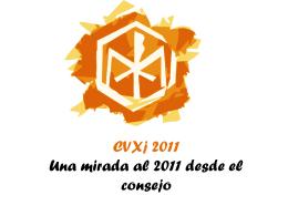 CVXj 2011 Una mirada al 2011 desde el consejo