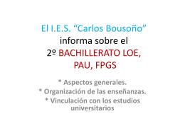 El I.E.S. *Carlos Bousoño* informa sobre el BACHILLERATO
