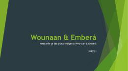 Wounaan & Emberá
