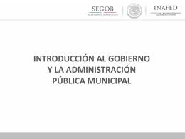 Introducción al Gobierno y a la Admon. Pública Municipal