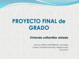 PROYECTO FINAL de GRADO Vivienda unifamiliar aislada