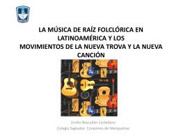 La música de raíz folclórica en Latinoamérica la Nueva Trova y la