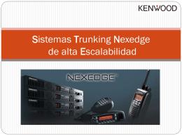 Presentación Trunking Nexedge