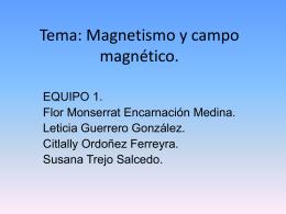 Tema: Magnetismo y campo magnético.