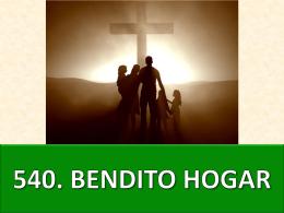 540. bendito hogar - Parroquia Santa Cruz