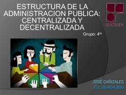 administracion centralizada y decentralizada