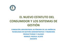 el nuevo estatuto del consumidor y los sitemas de gestión