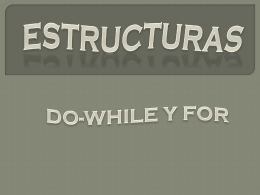 ESTRUCTURAS DO WHILE Y FOR.