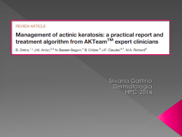 Management of actinic keratosis: a practical report and treatment