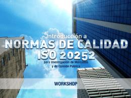 ¿Cómo nace la norma ISO 20252?