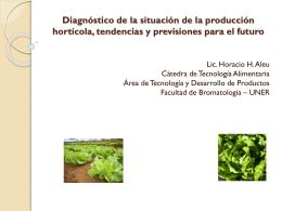 Diagnóstico de la situación de la producción hortícola, tendencias y