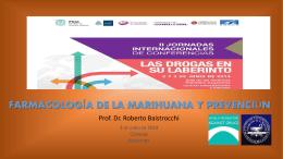 """Tema: """"Farmacología de la Marihuana y Prevención""""."""
