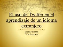 El uso de Twitter en el aprendizaje de un idioma extranjero