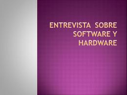 Entrevista sobre software y hardware - Over-blog