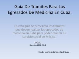 Guía De Tramites Para Los Egresados De Medicina En Cuba.