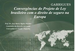 Convergências do Projeto de Ley brasileiro com o direito de seguro