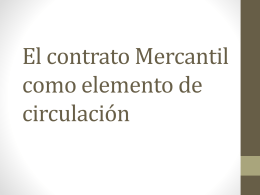 El contrato Mercantil como elemento de circulacion