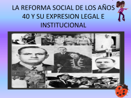 la reforma social de los años 40 y su expresion legal e