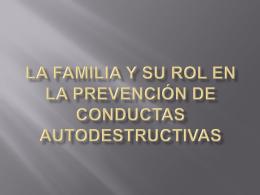 la familia y su rol en la prevención de conductas autodestructivas