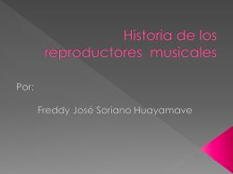 Historia de los reproductores de musica - 2010-UESJLS